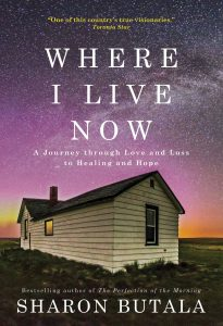 In Print Book Review: Where I Live Now by Sharon Butala