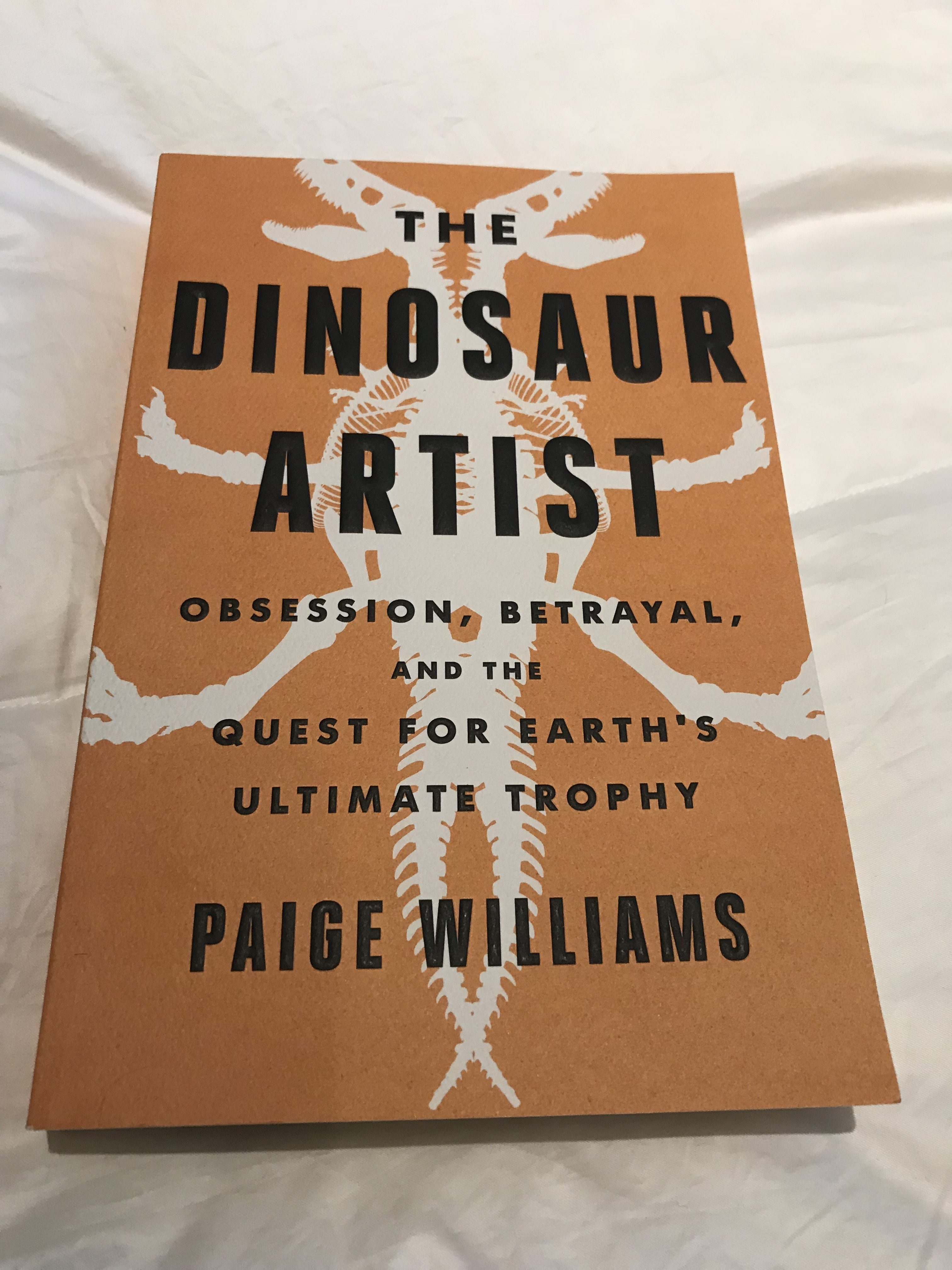 Book Review: The Dinosaur Artist by Paige Williams
