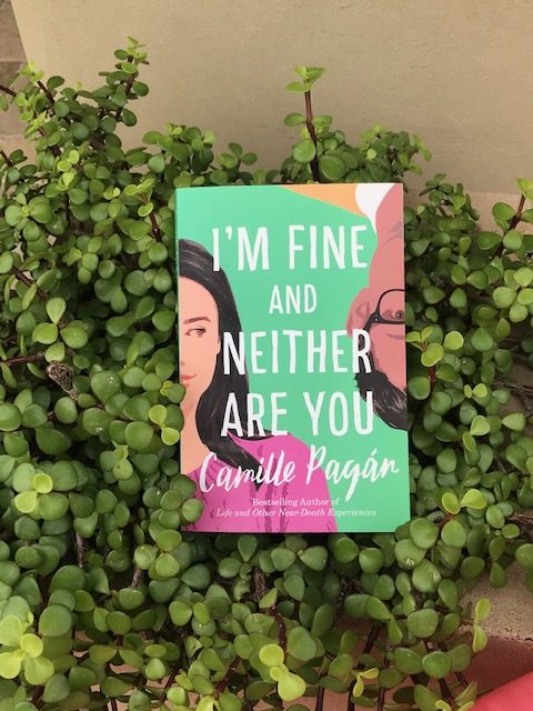 Book Review: I'm Fine and Neither Are You by Camille Pagan