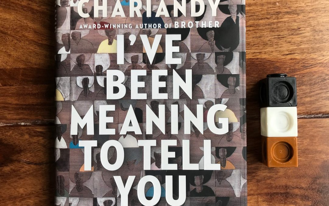 Book Review: I've Been Meaning to Tell You by David Chariandy
