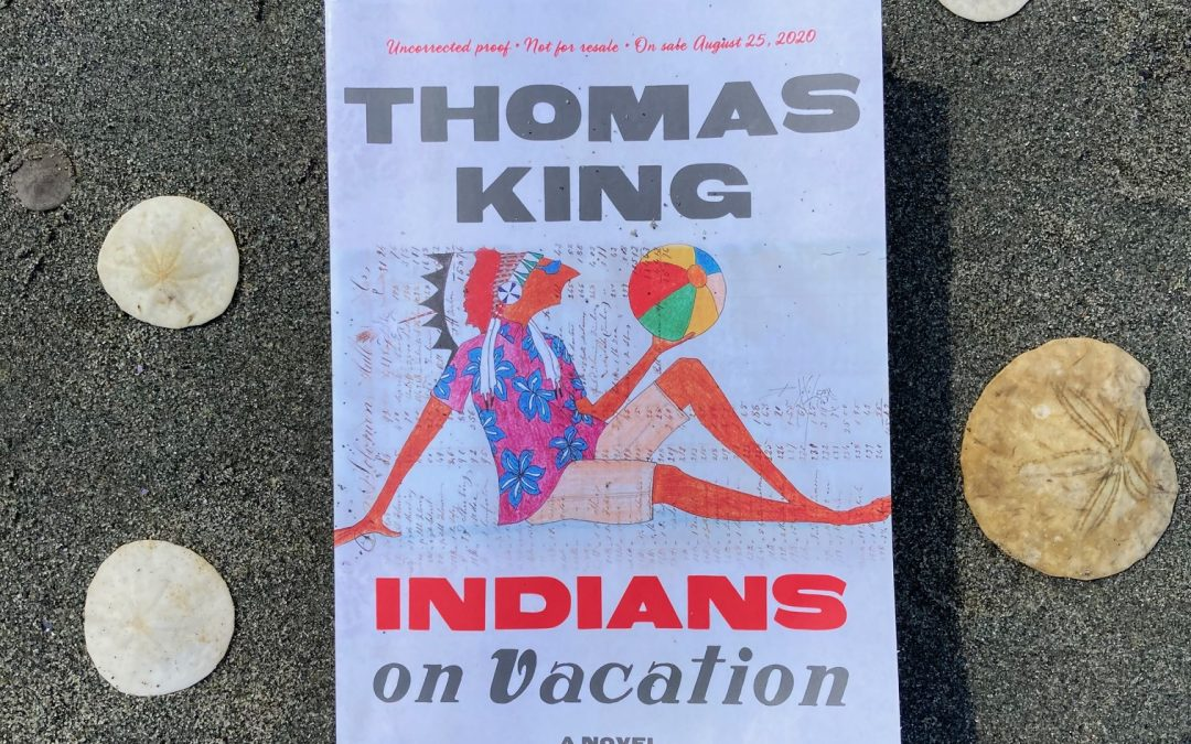 Book Review: Indians on Vacation by Thomas King