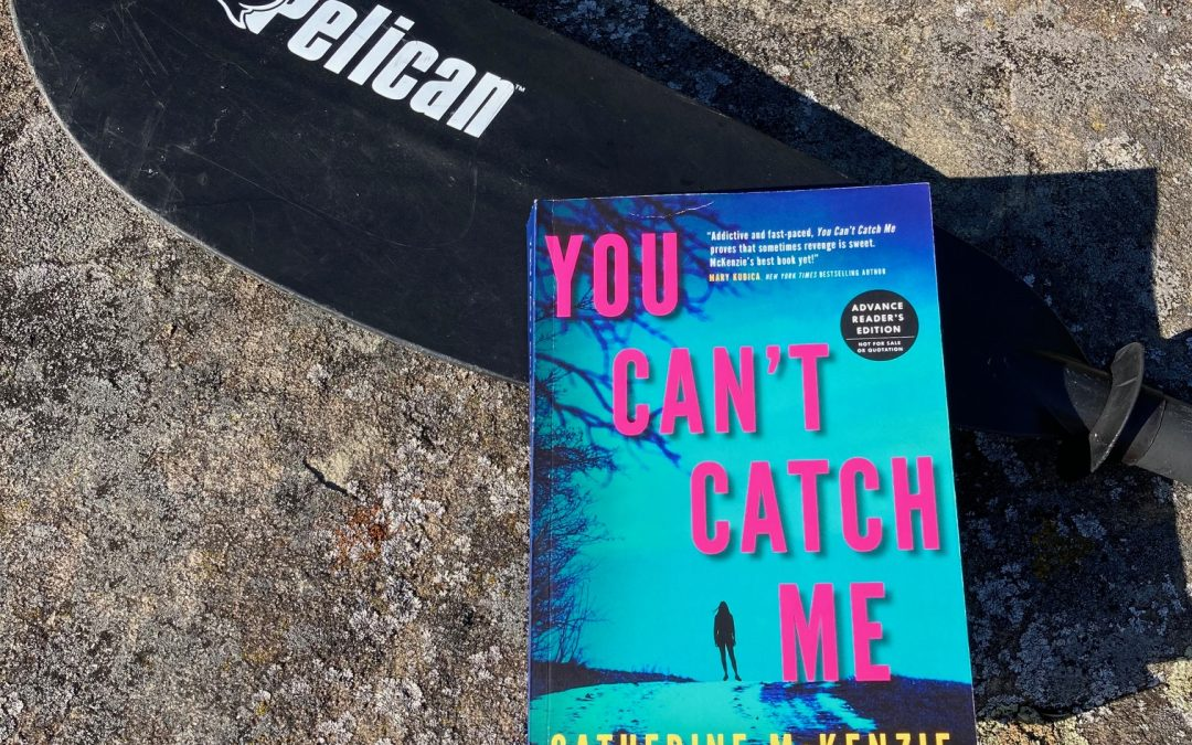 cover image of You Can't Catch Me by Catherine McKenzie