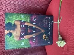 Book Review: Mexican Gothic by Silvia Moreno-Garcia