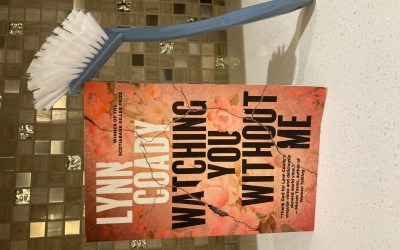 Book Review: Watching You Without Me by Lynn Coady
