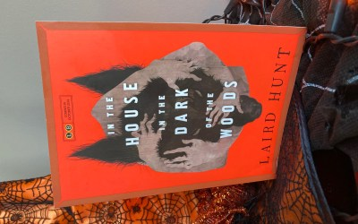 Book Review: In the House in the Dark of the Woods by Laird Hunt