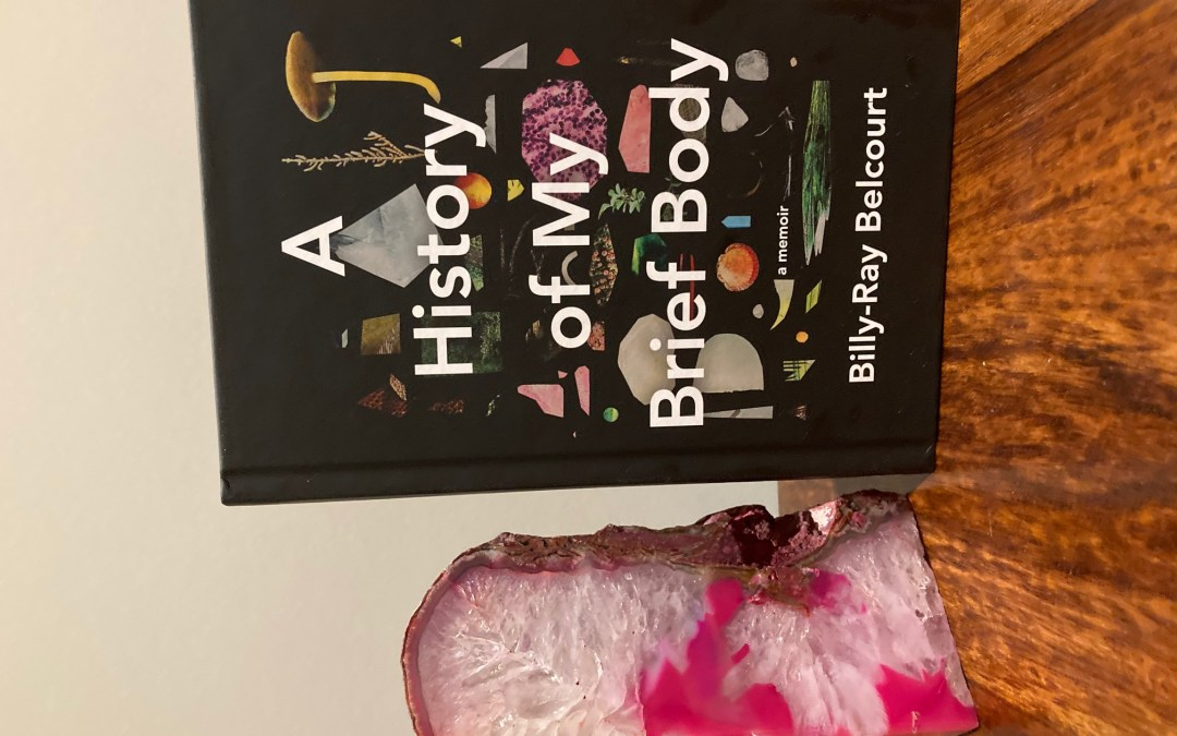 Book Review: A History of my Brief Body by Billy-Ray Belcourt