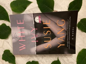 Book Review: White Ivy by Susie Yang