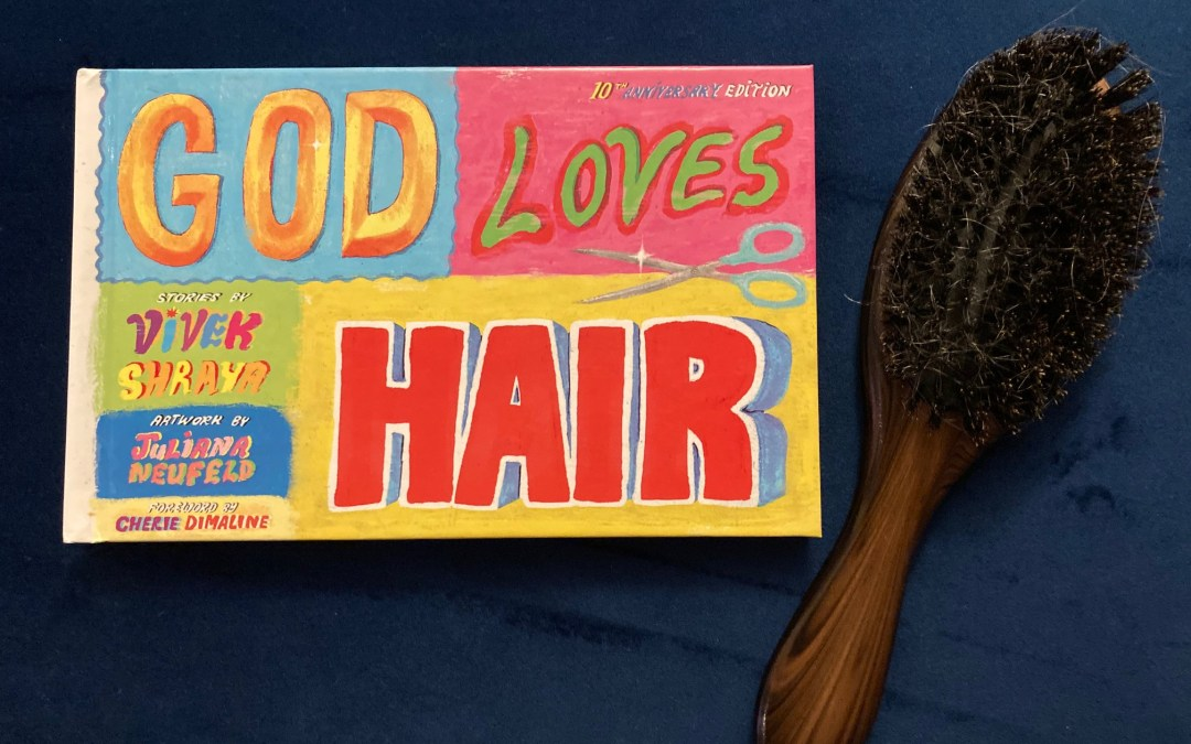 God Loves Hair by Vivek Shraya cover image