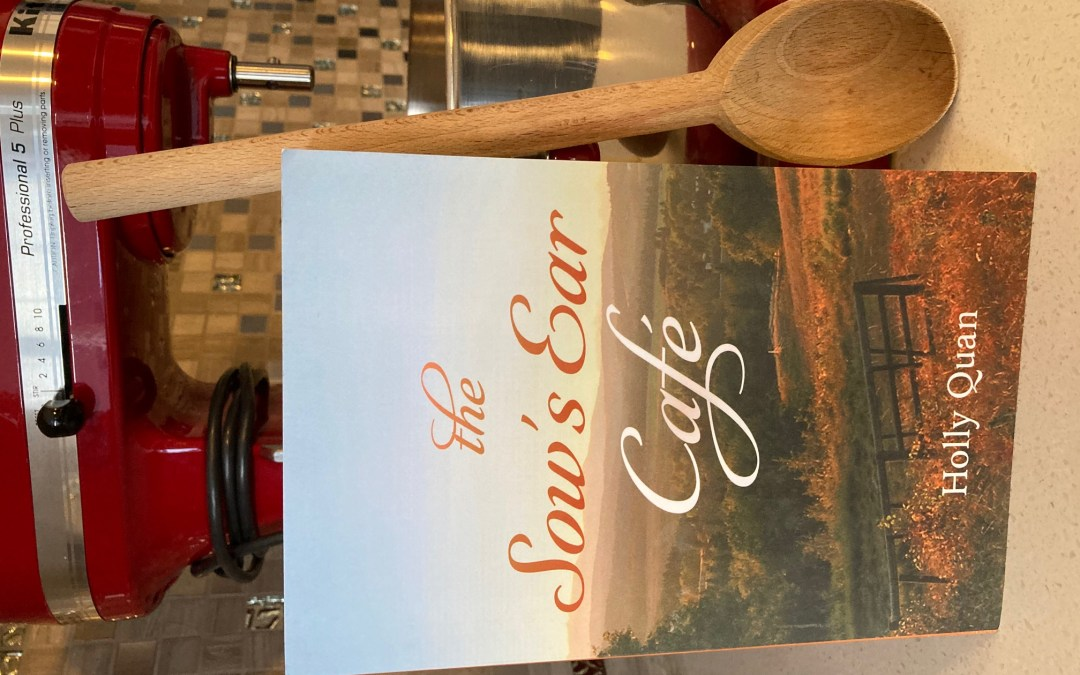cover image of The Sow's Ear Cafe by Holly Quan