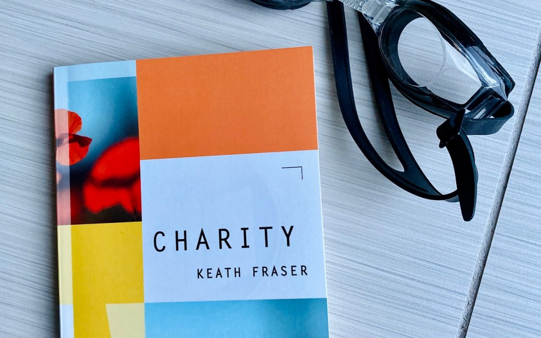 Book Review: Charity by Keath Fraser
