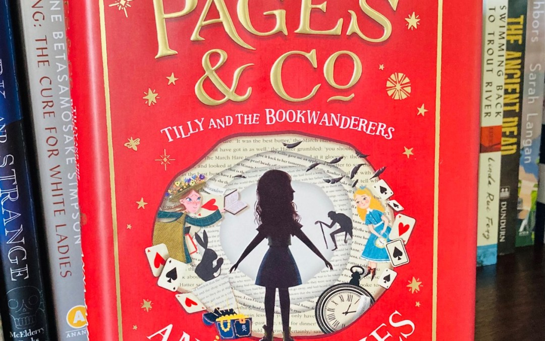 Book Review: Pages & Co: Tilly and the Bookwanderers by Anna James