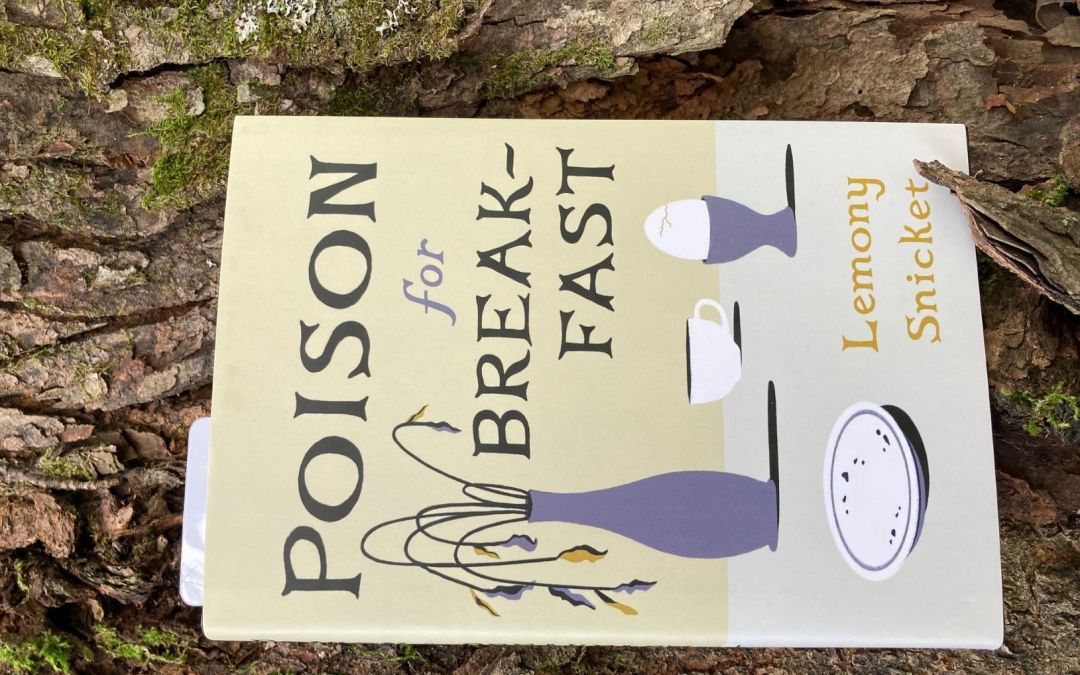 Book Review of Two Novellas: Poison for Breakfast by Lemony Snicket and Happy Sands by Barb Howard